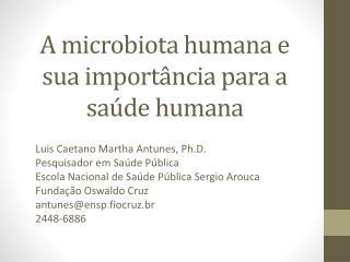 A microbiota humana e sua importância para a saúde humana