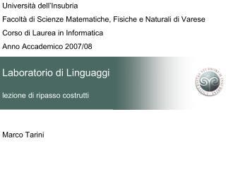 Laboratorio di Linguaggi lezione di ripasso costrutti