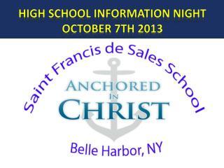 High School information night October 7th 2013