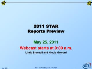 2011 STAR Reports Preview
