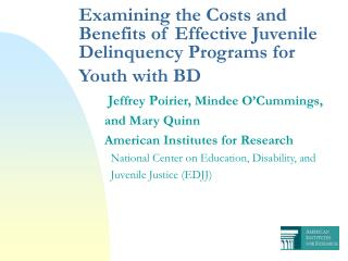 Examining the Costs and Benefits of Effective Juvenile Delinquency Programs for Youth with BD