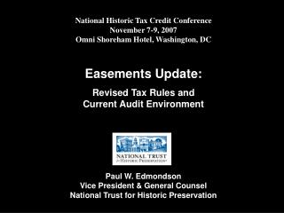 National Historic Tax Credit Conference November 7-9, 2007 Omni Shoreham Hotel, Washington, DC
