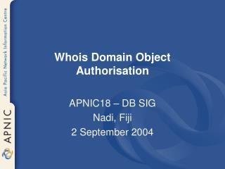 Whois Domain Object Authorisation