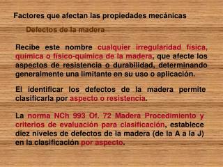 Factores que afectan las propiedades mecánicas