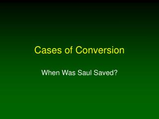 Cases of Conversion
