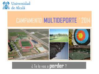 CAMPAMENTO MULTIDEPORTE ' 2014
