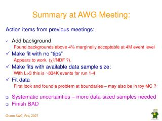 Summary at AWG Meeting: