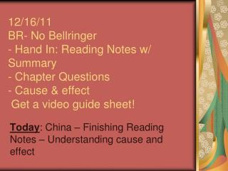 Today : China – Finishing Reading Notes – Understanding cause and effect