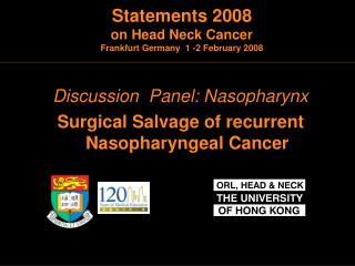 Discussion  Panel: Nasopharynx Surgical Salvage of recurrent Nasopharyngeal Cancer