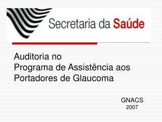 Auditoria no Programa de Assist�ncia aos Portadores de Glaucoma