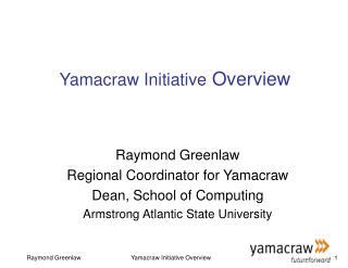 Yamacraw Initiative  Overview