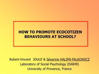 HOW TO PROMOTE ECOCOTIZEN BEHAVIOURS AT SCHOOL?