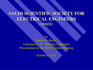 SAUDI SCIENTIFIC SOCIETY FOR ELECTRICAL ENGINEERS (SSSEE)