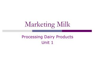Marketing Milk