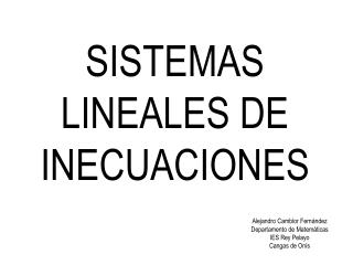 SISTEMAS LINEALES DE INECUACIONES