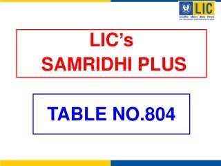 LIC's  SAMRIDHI PLUS