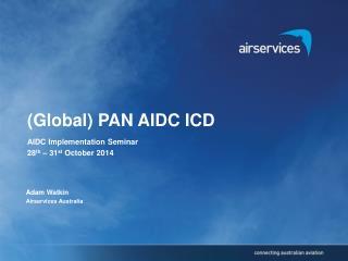 (Global) PAN AIDC ICD