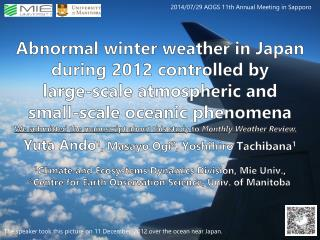 The speaker took this picture on 11 December, 2012 over the ocean near Japan.