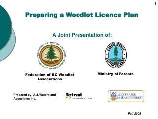 Preparing a Woodlot Licence Plan