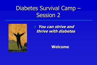 Diabetes Survival Camp � Session 2