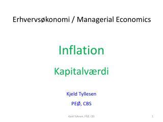 Inflation Kapitalværdi Kjeld  Tyllesen PEØ, CBS