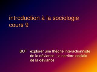 Introduction   la sociologie cours 9