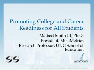 Promoting College and Career Readiness for All Students
