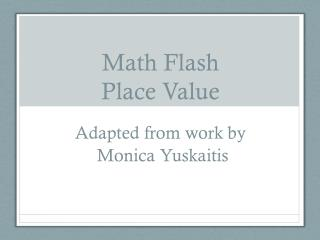 Math Flash Place Value