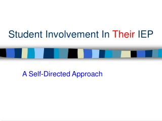 Student Involvement In  Their  IEP