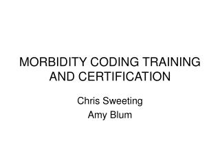 MORBIDITY CODING TRAINING AND CERTIFICATION