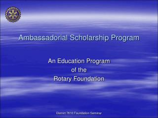 Ambassadorial Scholarship Program