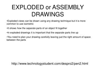 EXPLODED or ASSEMBLY DRAWINGS