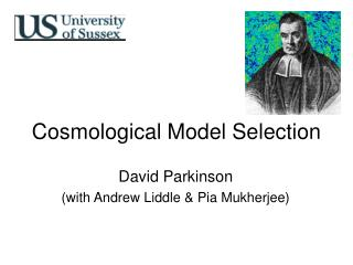 Cosmological Model Selection