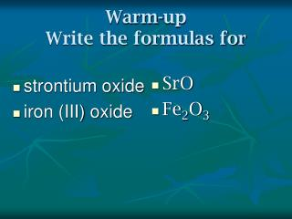 Warm-up  Write the formulas for