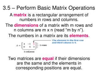 3.5 – Perform Basic Matrix Operations