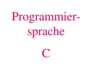 Programmier-sprache C