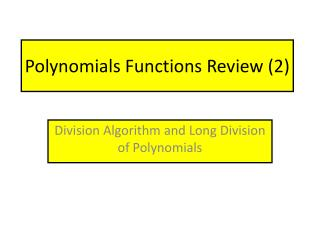 Polynomials  Functions Review (2)