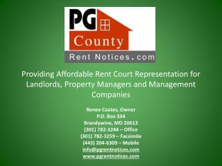Renee Coates, Owner P.O. Box 334 Brandywine, MD 20613 (301) 782-3244 – Office