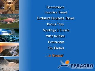 Conventions Incentive Travel Exclusive Business Travel