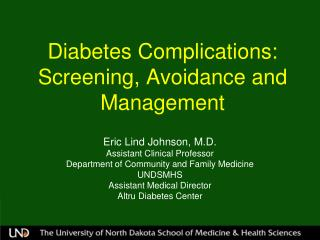 Diabetes Complications: Screening, Avoidance and Management