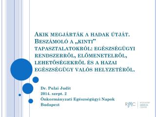 Dr. Pulai Judit 2014. szept. 2 Önkormányzati Egészségügyi Napok Budapest