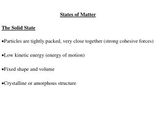 States of Matter The Solid State