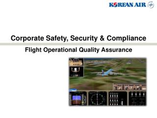 Corporate Safety, Security & Compliance