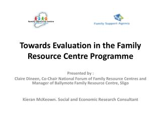 Towards Evaluation in the Family Resource Centre Programme