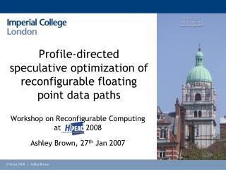 Profile-directed speculative optimization of reconfigurable floating point data paths