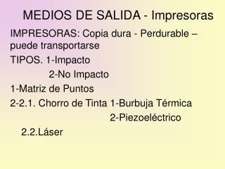 MEDIOS DE SALIDA - Impresoras