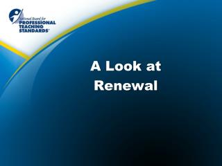 A Look at Renewal