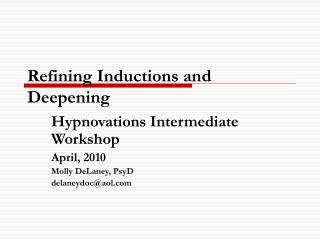 Refining Inductions and Deepening