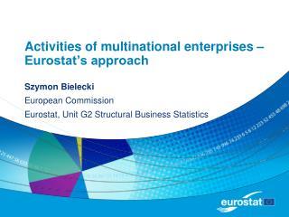 Activities of multinational enterprises – Eurostat's approach
