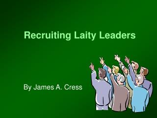 Recruiting Laity Leaders